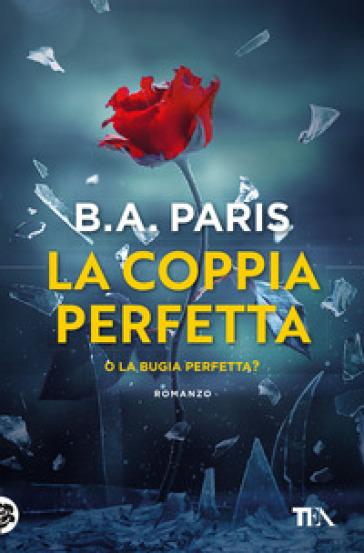 La coppia perfetta - B. A. Paris | Jonathanterrington.com
