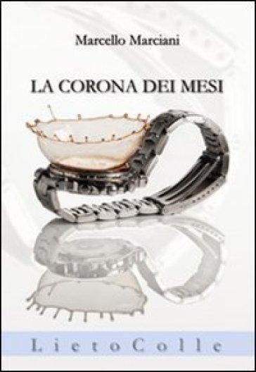 La corona dei mesi - Marcello Marciani  