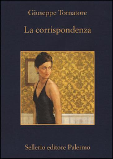 La corrispondenza - Giuseppe Tornatore |