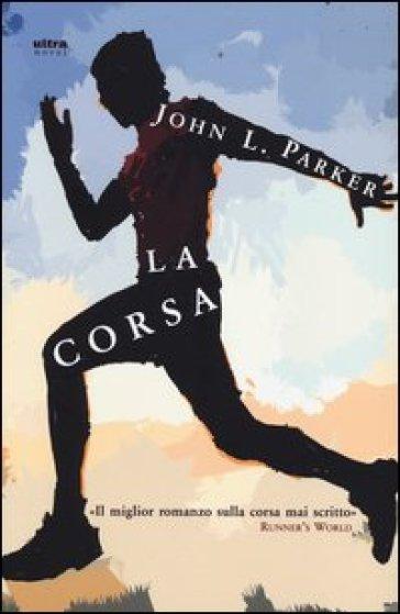 La corsa - John L. Parker | Kritjur.org