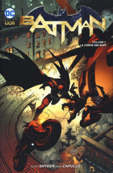 La corte dei gufi. Batman. 1. - Scott Snyder | Rochesterscifianimecon.com