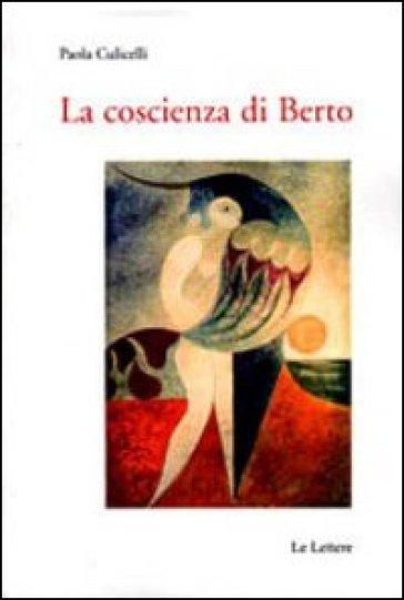 La coscienza di Berto - Paola Culicelli   Thecosgala.com