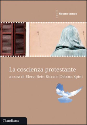 La coscienza protestante - E. Bein Ricco |