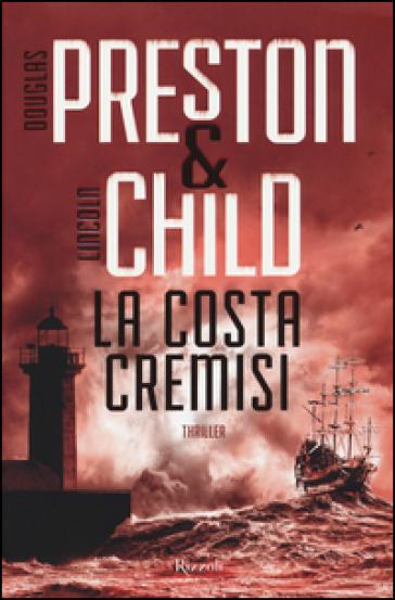 La costa cremisi - Douglas Preston |