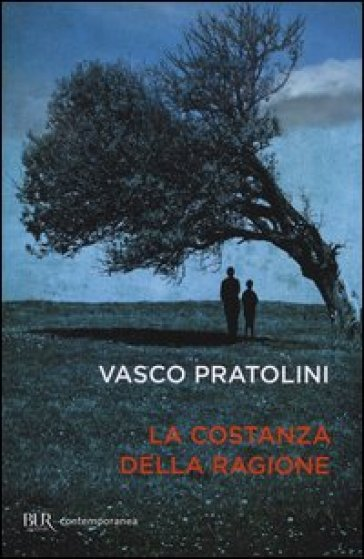 La costanza della ragione - Vasco Pratolini | Kritjur.org