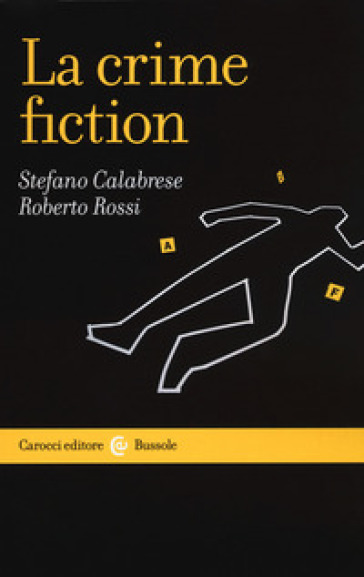 La crime fiction - Stefano Calabrese |