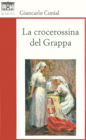 La crocerossina del Grappa