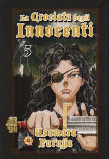 La crociata degli innocenti - Usamaru Furuya |