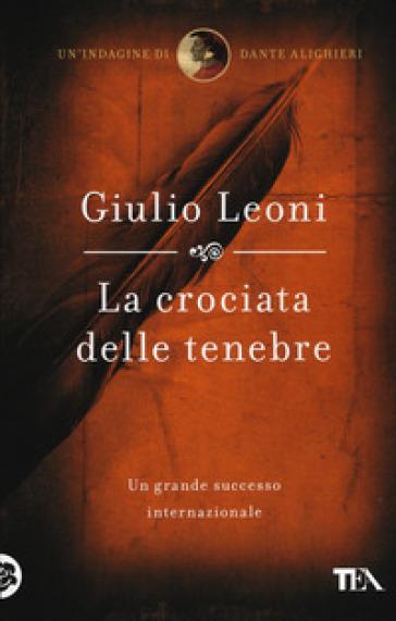 La crociata delle tenebre - Giulio Leoni | Ericsfund.org