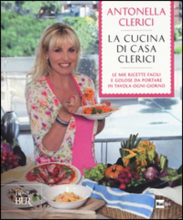 La cucina di casa Clerici - Antonella Clerici   Thecosgala.com