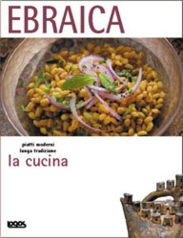 La Cucina Ebraica Libro Mondadori Store