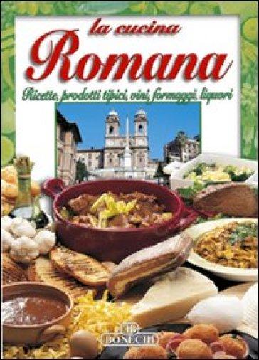 La cucina romana libro mondadori store for La cucina romana