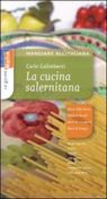 La cucina salernitana - Carlo Galimberti  