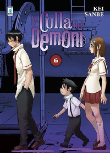 La culla dei demoni. 6. - Kei Sanbe |