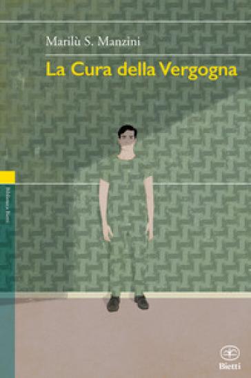 La cura della vergogna - Marilù S. Manzini pdf epub