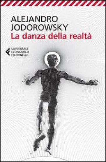 La danza della realtà - Alejandro Jodorowsky | Thecosgala.com