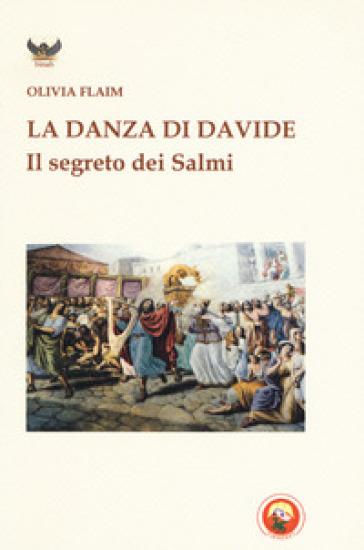 La danza di Davide - Olivia Flaim | Kritjur.org