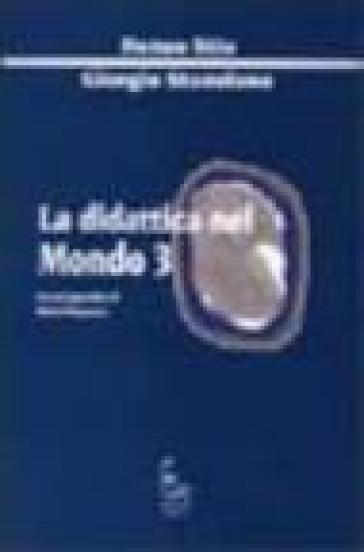 La didattica nel Mondo 3 - Giorgio Stanzione | Rochesterscifianimecon.com