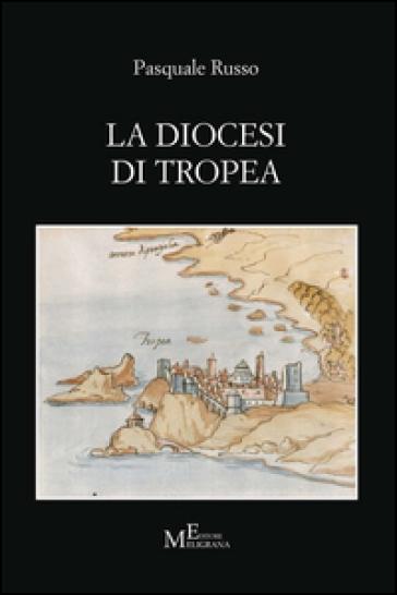 La diocesi di Tropea - Pasquale Russo   Kritjur.org