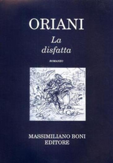 La disfatta - Alfredo Oriani |