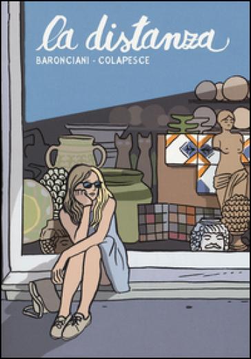 La distanza - Alessandro Baronciani pdf epub