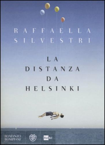 La distanza da Helsinki - Raffaella Silvestri | Kritjur.org