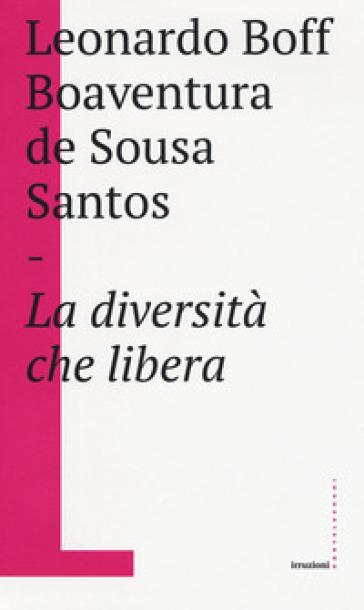 La diversità che libera - Leonardo Boff |