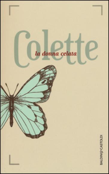 La donna celata - Gabrielle Colette | Kritjur.org
