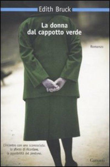 La donna dal cappotto verde - Edith Bruck |