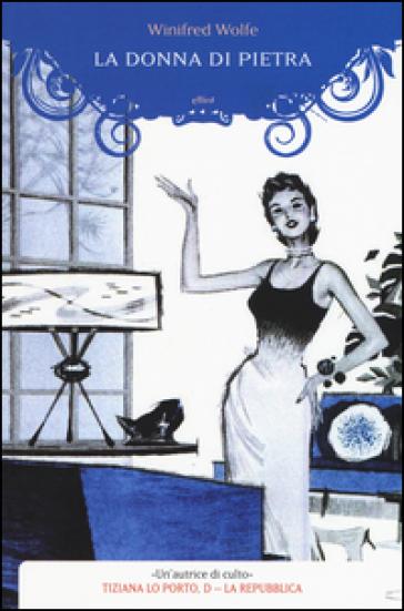 La donna di pietra - Winifred Wolfe | Rochesterscifianimecon.com
