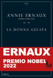 La donna gelata - Annie Ernaux