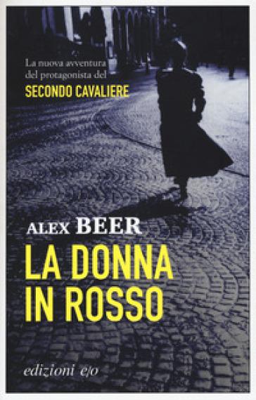 La donna in rosso - Alex Beer | Thecosgala.com
