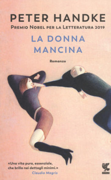 La donna mancina - Peter Handke | Thecosgala.com