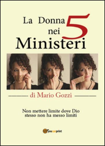 La donna nei cinque ministeri - Mario Gozzi |