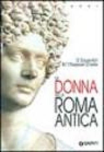 La donna nella Roma antica - Danielle Gourevitch | Kritjur.org