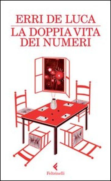 La doppia vita dei numeri - Erri De Luca |
