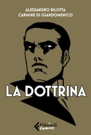 La dottrina. Ediz. integrale - Alessandro Bilotta |