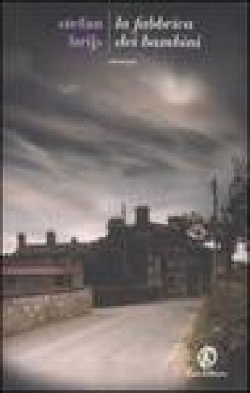 La fabbrica dei bambini - Stefen Brijs | Jonathanterrington.com