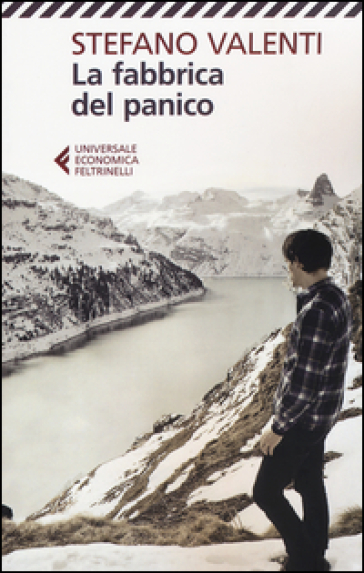 La fabbrica del panico - Stefano Valenti |