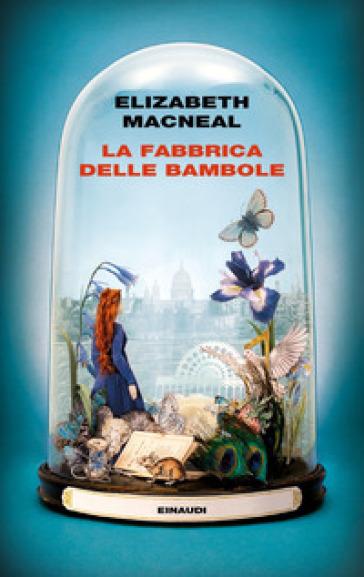 La fabbrica delle bambole - Elizabeth Macneal pdf epub