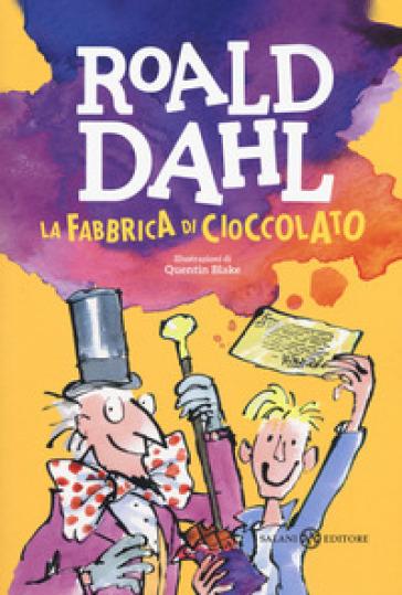 La fabbrica di cioccolato - Roald Dahl |