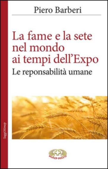 La fame al tempo dell'Expo - Piero Barberi |