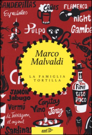 La famiglia Tortilla - Marco Malvaldi   Thecosgala.com