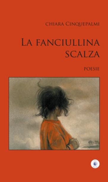 La fanciullina scalza - Chiara Cinquepalmi  