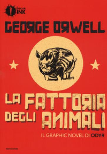 La fattoria degli animali - George Orwell | Ericsfund.org