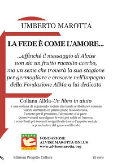 La fede è come l'amore... - Umberto Marotta  
