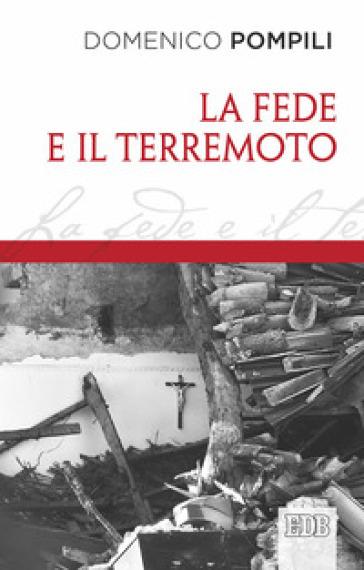 La fede e il terremoto - Domenico Pompili |
