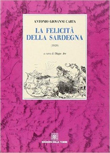 La felicità della Sardegna - Antonio G. Carta |