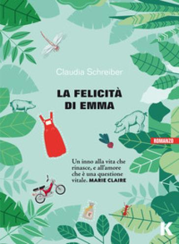 La felicità di Emma - Claudia Schreiber |