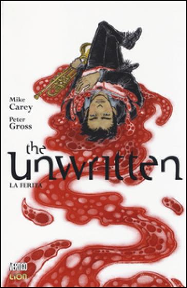 La ferita. The unwritten. 7. - Mike Carey   Rochesterscifianimecon.com
